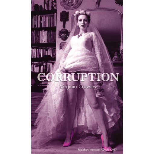 Corruption - By Virginia Crowley Erotic Novel