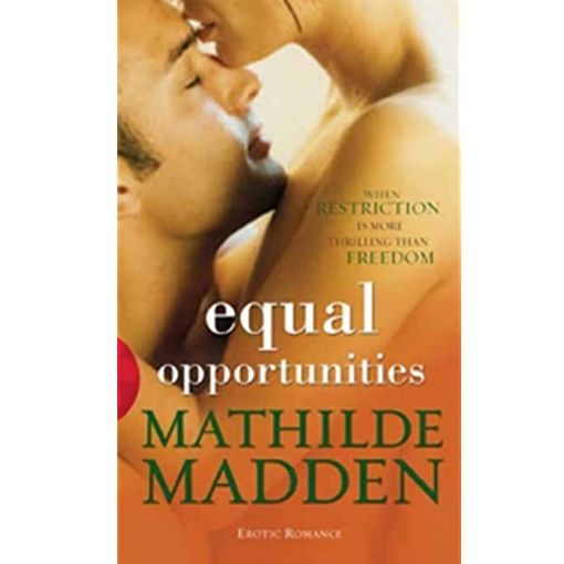 Equal Opportunities Erotic Novel - By Mathilde Madden