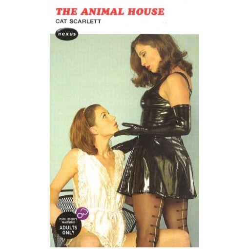 The Animal House Erotic Novel by Cat Scarlett